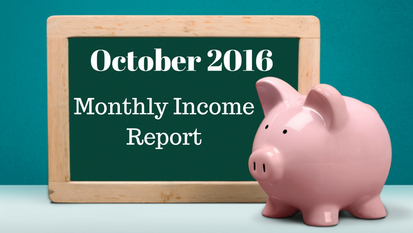 My October Monthly Income Report on How I Make a Living Online